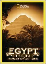 National Geographic: Egypt Eternal - The Quest for Lost Tombs