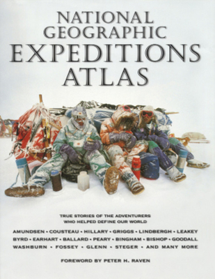 National Geographic Expeditions Atlas - National Geographic Society