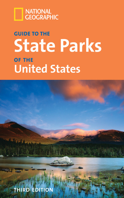 National Geographic Guide to the State Parks of the United States - National Geographic Society (Creator)