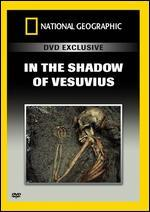 National Geographic: In the Shadow of Vesuvius