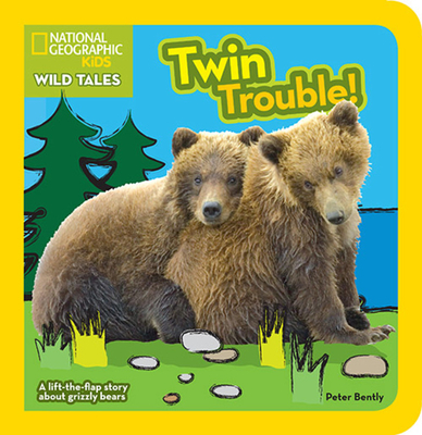 National Geographic Kids Wild Tales Twin Trouble - Bently, Peter