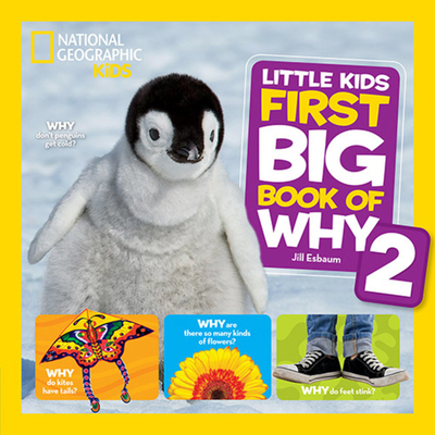 National Geographic Little Kids First Big Book of Why 2 - Esbaum, Jill