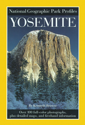 National Geographic Park Profiles: Yosemite - Geographic, National
