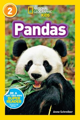 National Geographic Readers: Pandas - Schreiber, Anne