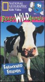 National Geographic Really Wild Animals: Farmyard Friends