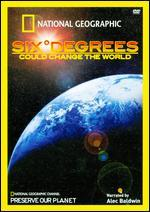National Geographic: Six Degrees Could Change the World