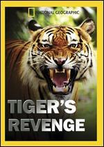 National Geographic: Tiger's Revenge