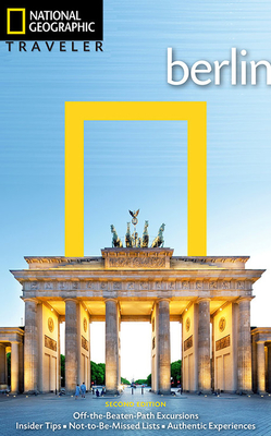 National Geographic Traveler: Berlin, 2nd Edition - Simonis, Damien, and Adenis, Pierre (Photographer)