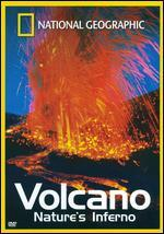National Geographic: Volcano - Nature's Inferno - Aram Boyajian