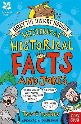 National Trust: Harry the History Hound's Hysterical Historical Facts and Jokes - Turner, Tracey