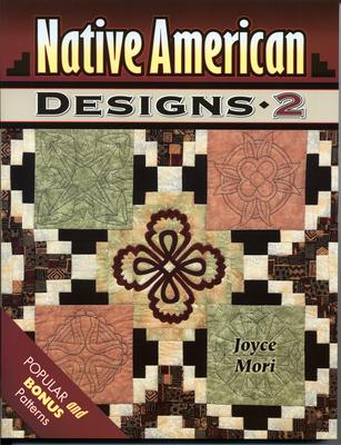 Native American Designs 2 - Mori, Joyce