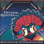Native Aromatherapy: Divine Spirits