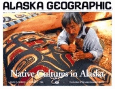 Native Cultures in Alaska - Campbell, L J