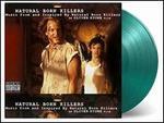 Natural Born Killers [Original Motion Picture Soundtrack] [Green Vinyl]