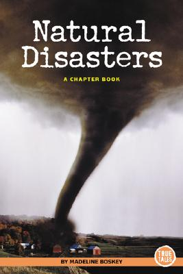 Natural Disasters - Boskey, Madeline