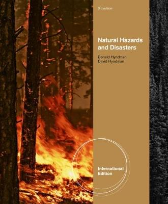 Natural Hazards and Disasters, International Edition - Hyndman, Donald W., and Hyndman, David W.