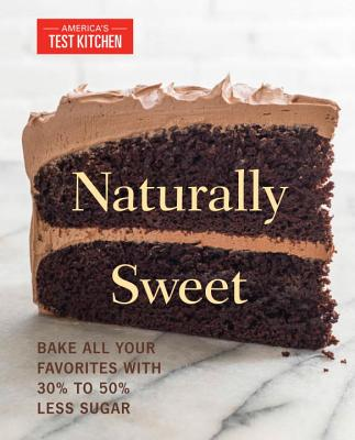 Naturally Sweet - America's Test Kitchen