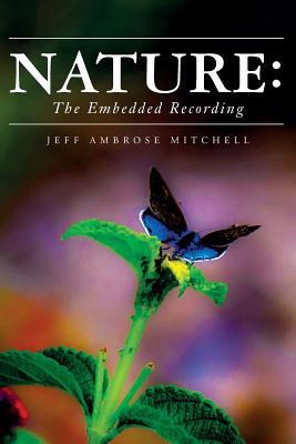 Nature: The Embedded Recording - Mitchell, Jeff Ambrose