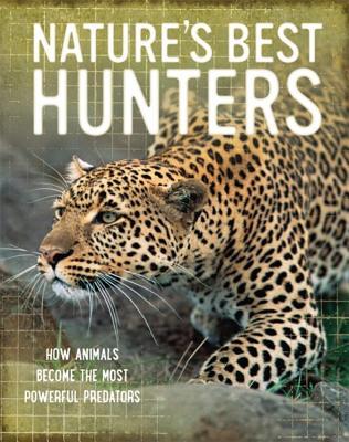 Nature's Best: Hunters - Jackson, Tom