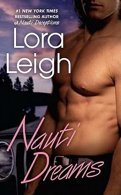 Nauti Dreams - Leigh, Lora