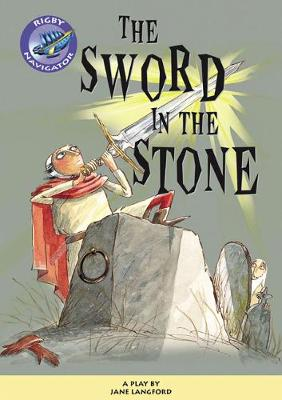 Navigator Plays: Year 6 Red Level The Sword in the Stone Single - Langford, Jane
