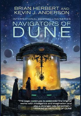 Navigators of Dune - Herbert, Brian, and Anderson, Kevin J