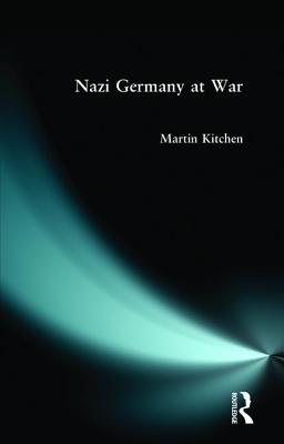 Nazi Germany at War - Kitchen, Martin