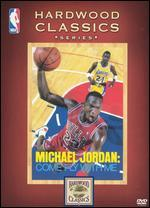 NBA Hardwood Classics: Michael Jordan Come Fly With Me