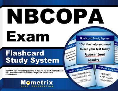 Nbcopa Exam Flashcard Study System: Nbcopa Test Practice Questions & Review for the National Board for Certification of Orthopaedic Physician's Assistants Examination - Editor-Nbcopa Exam Secrets