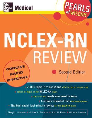 NCLEX-RN Review: Pearls of Wisdom, Second Edition - Gossman, Sheryl L, RN, Bsn