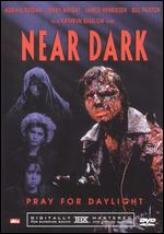 Near Dark - Kathryn Bigelow
