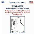 Ned Rorem: Flute Concerto; Violin Concerto