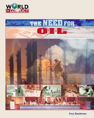 Need for Oil - Gunderson, Cory Gideon