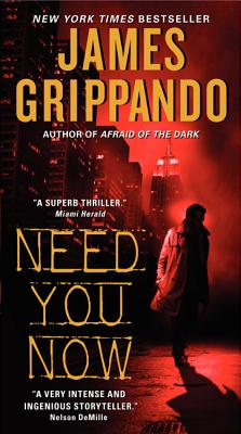 Need You Now - Grippando, James