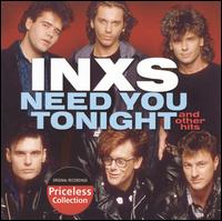 Need You Tonight and Other Hits - INXS