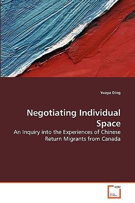 Negotiating Individual Space - Ding, Yueya