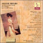 Nellie Melba, The Best Of Her Victor Recordings Vol. 1 (1907-1913)