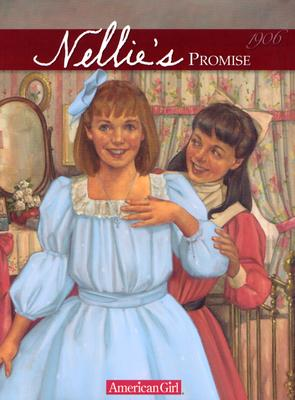 Nellie's Promise: 1906 - Tripp, Valerie, and McAliley, Susan