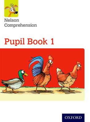 Nelson Comprehension: Year 1/Primary 2: Pupil Book 1 - Lindsay, Sarah, and Jackman, John (Series edited by)