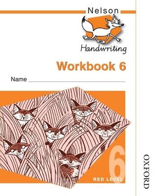 Nelson Handwriting Workbook 6 (X10) - Jackman, John, and Warwick, Anita