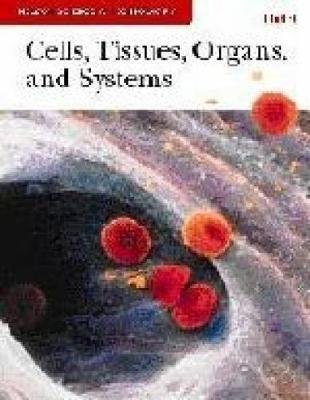 Nelson Science & Technology 8 Unit 1: Cells, Tissues, Organs, and Systems: Student Resource - Ritter, Bob
