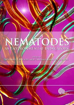 Nematodes as Environmental Indicators - Wilson, Michael J, Mr., and Khakouli-Duarte, Thomais