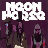 Neon Horse - Neon Horse