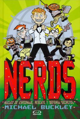 Nerds: Nucleo de Espionaje, Rescate y Defensa Secretos - Buckley, Michael, Msgr.