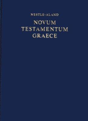 Nestle-Aland Novum Testamentum Graece (NA27) - Hendrickson Publishers (Creator)