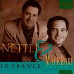 Nettle and Markham in France