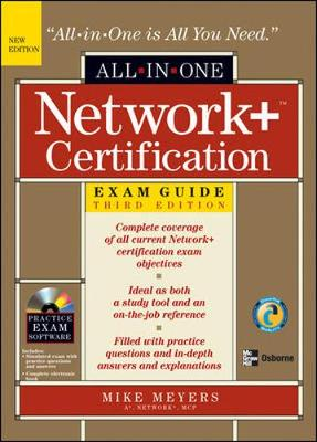 Network+ Certification All-In-One Exam Guide - Meyers, Michael
