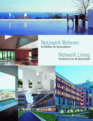 Network Living Architecture for All Generations - Becker, Annette (Editor)