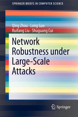 Network Robustness Under Large-Scale Attacks - Zhou, Qing