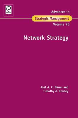 Network Strategy - Baum, Joel, and Rowley, Tim